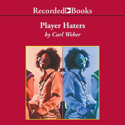 Player Haters Audiobook, by Carl Weber