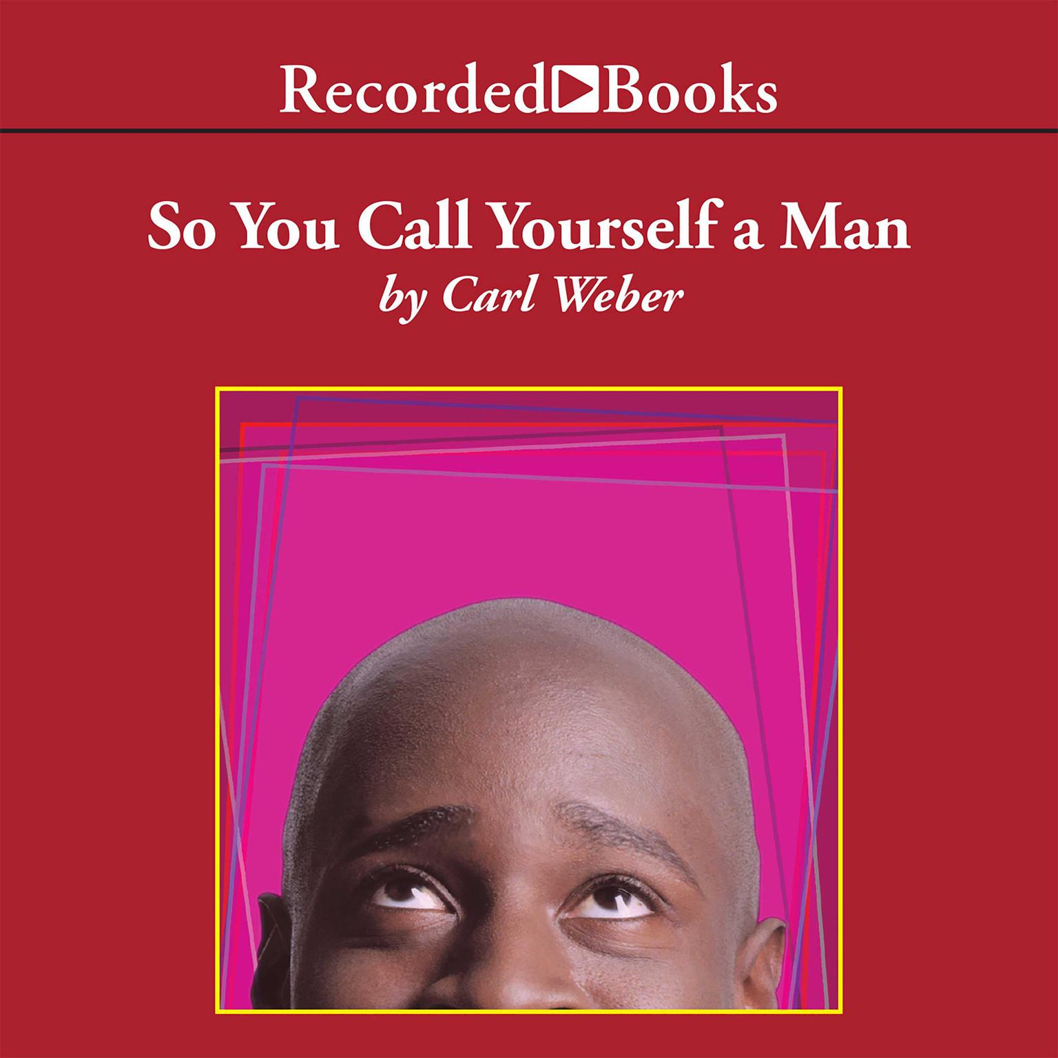 Printable So You Call Yourself A Man Audiobook Cover Art