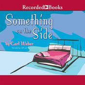 Something On the Side Audiobook, by Carl Weber