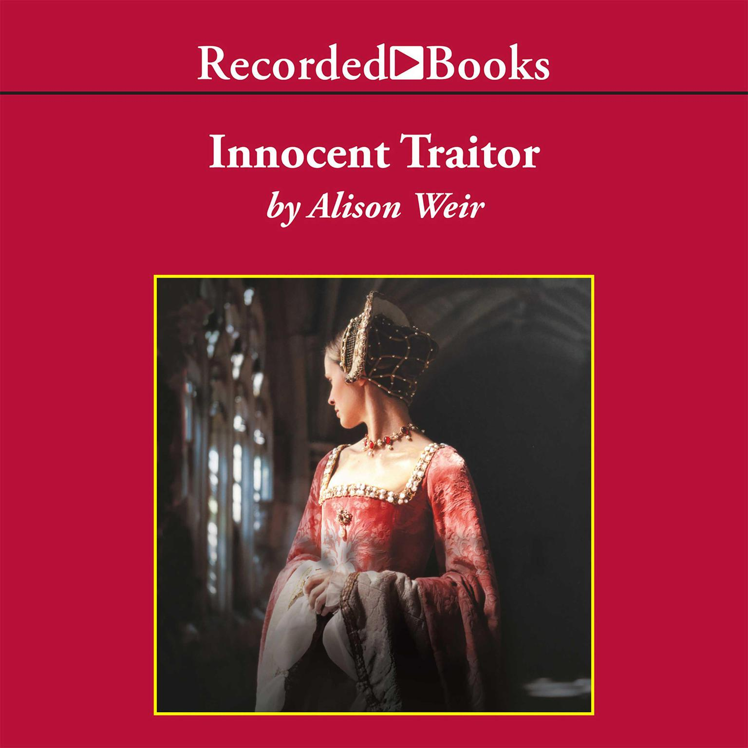 Printable Innocent Traitor: A Novel of Lady Jane Grey Audiobook Cover Art