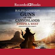Guns of the Canyonlands Audiobook, by Joseph A. West