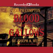 Blood on the Gallows: A Ralph Compton Novel, by Joseph A. West