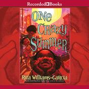 One Crazy Summer Audiobook, by Rita Williams-Garcia