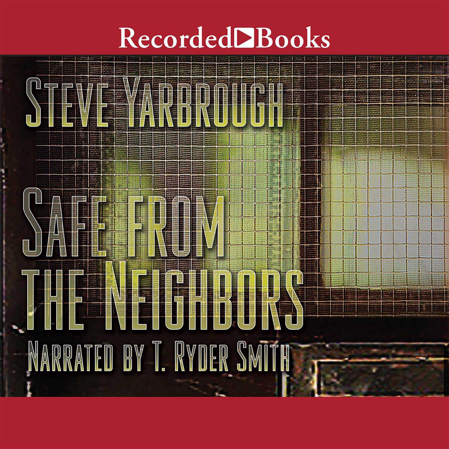 Printable Safe from the Neighbors Audiobook Cover Art