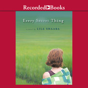 Every Secret Thing Audiobook, by Lila Shaara