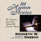 101 Hymn Stories, by Kenneth Osbeck