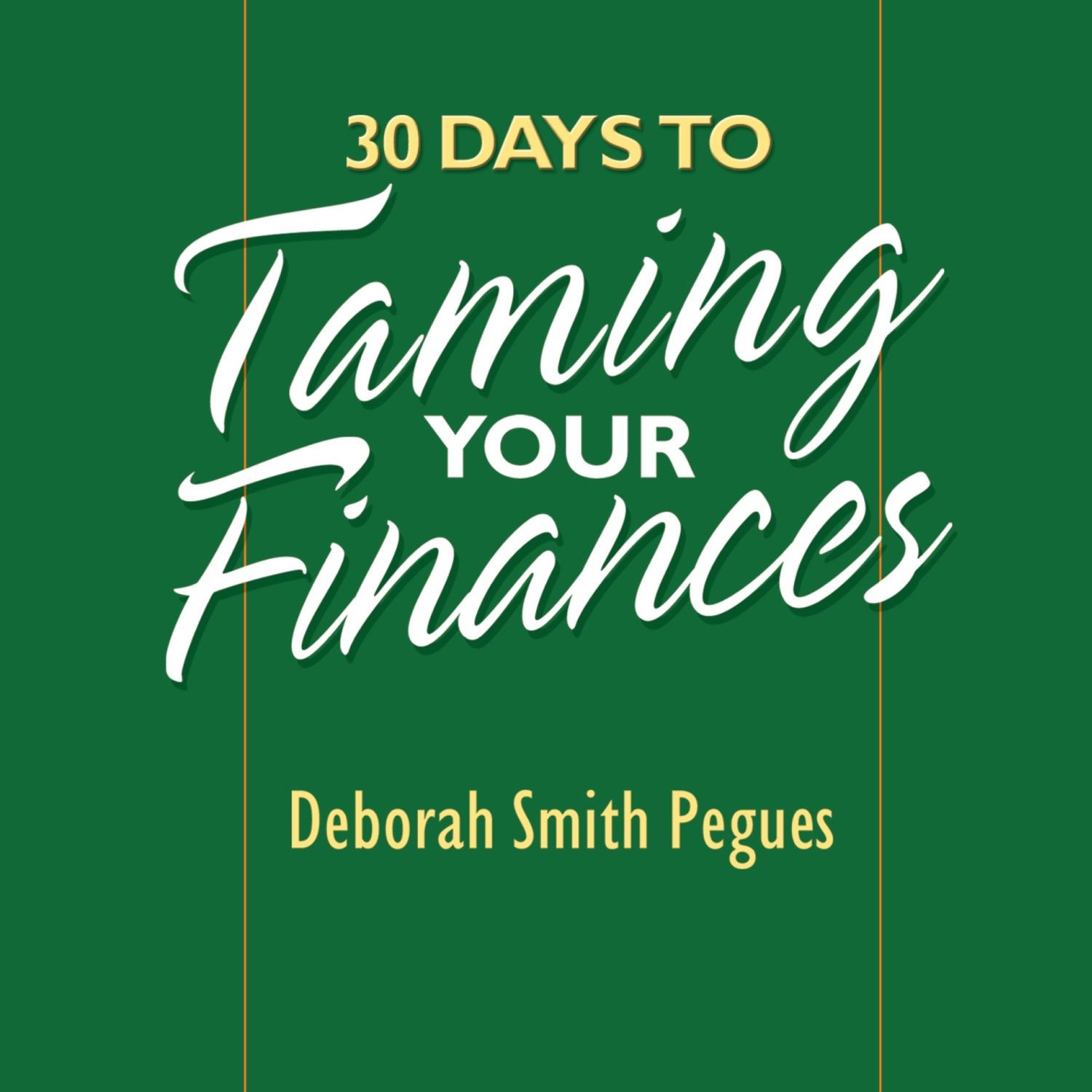 Printable 30 Days to Taming Your Finances Audiobook Cover Art
