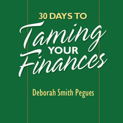 30 Days to Taming Your Finances, by Deborah Pegues