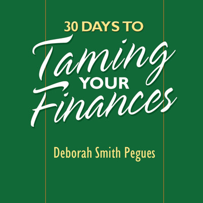 30 Days to Taming Your Finances Audiobook, by Deborah Pegues