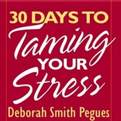 30 Days to Taming Your Stress Audiobook, by Deborah Pegues