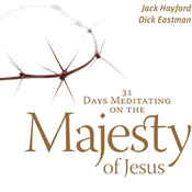 31 Days Meditating on the Majesty of Jesus Audiobook, by Jack Hayford, Dick Eastman