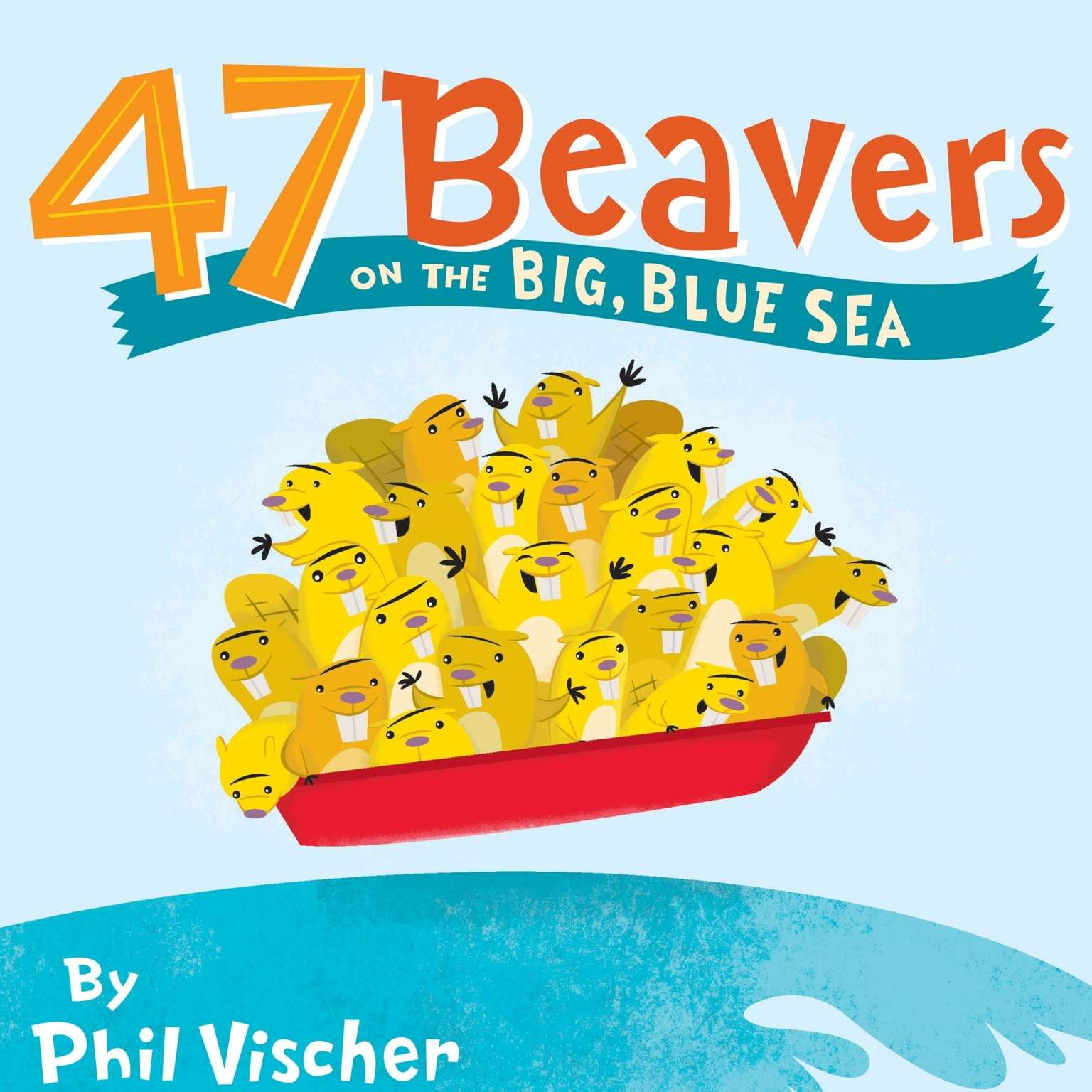 Printable 47 Beavers on the Big, Blue Sea Audiobook Cover Art