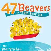 47 Beavers on the Big, Blue Sea Audiobook, by Phil Vischer