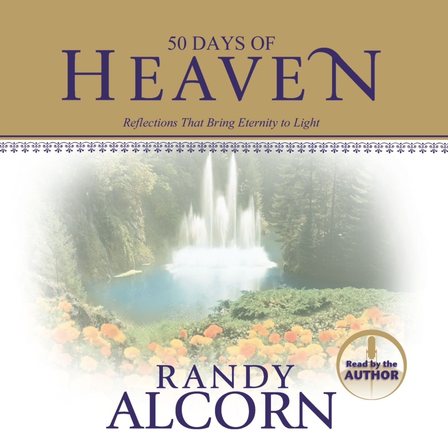 Printable 50 Days of Heaven: Reflections That Bring Eternity to Light Audiobook Cover Art