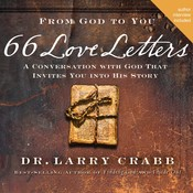 66 Love Letters: A Conversation with God That Invites You into His Story, by Larry Crabb