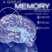 A Great Memory: Remember Everything You Hear, Read, and Study, by Robert Montgomery