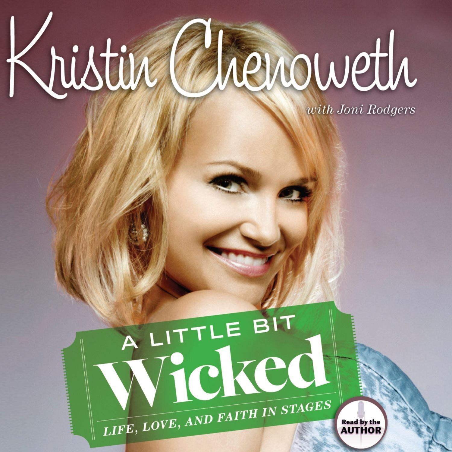 Printable A Little Bit Wicked: Life, Love, and Faith in Stages Audiobook Cover Art
