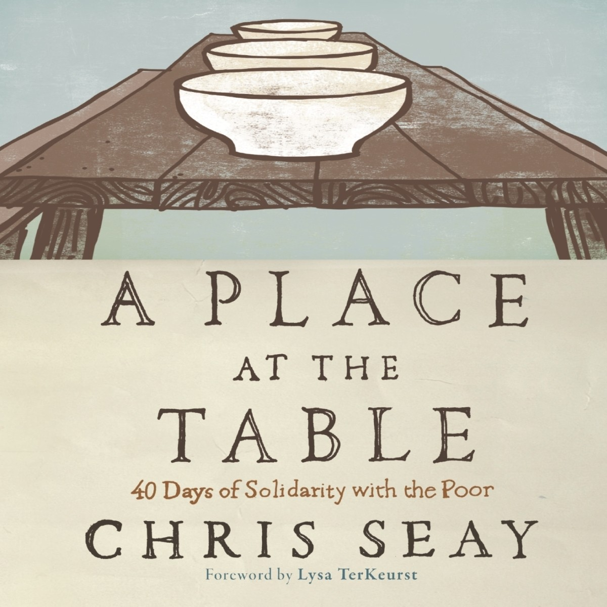 Printable A Place at the Table: 40 Days of Solidarity with the Poor Audiobook Cover Art