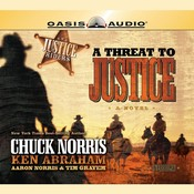 A Threat to Justice Audiobook, by Aaron Norris, Chuck Norris, Ken Abraham, Tim Grayem