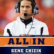 All In: What It Takes to Be the Best, by Gene Chizik