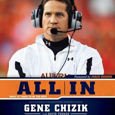 All In: What It Takes to Be the Best Audiobook, by Gene Chizik