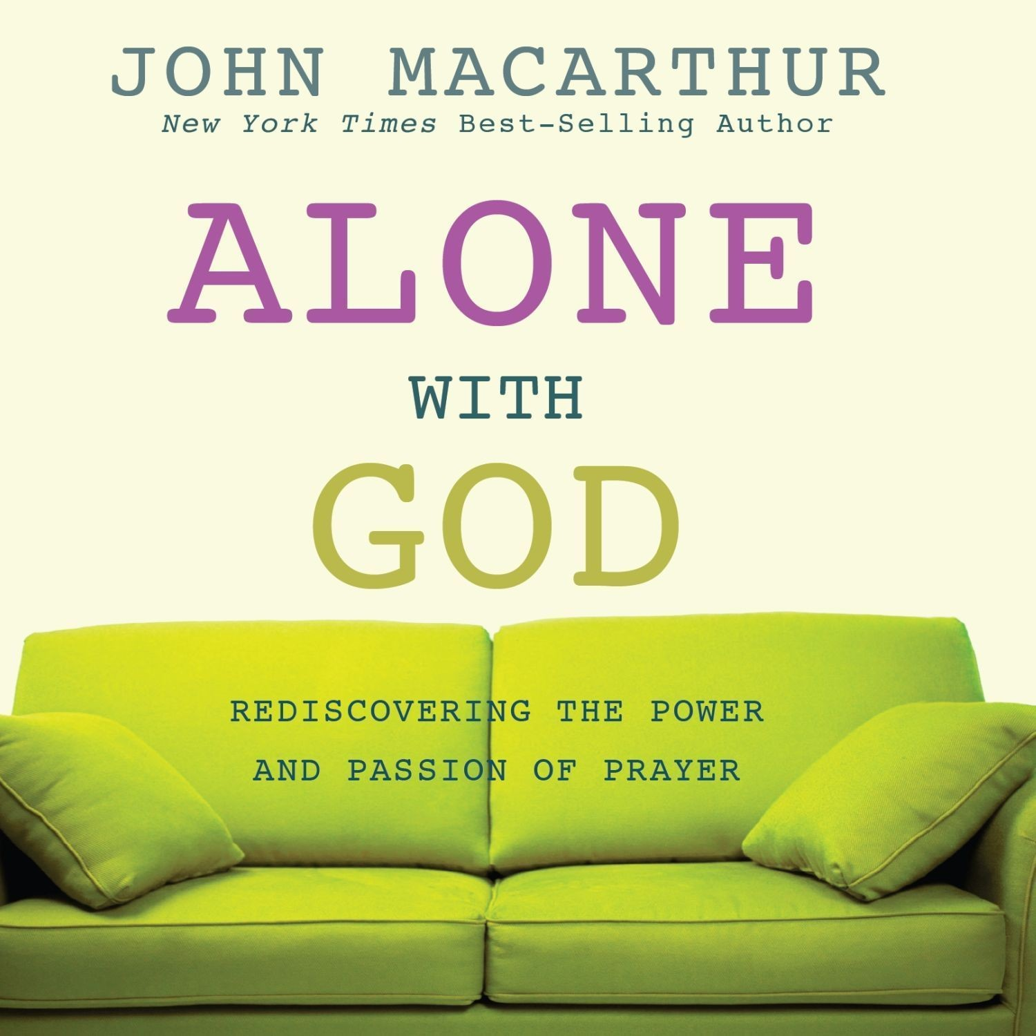 Printable Alone with God: Rediscovering the Power and Passion of Prayer Audiobook Cover Art