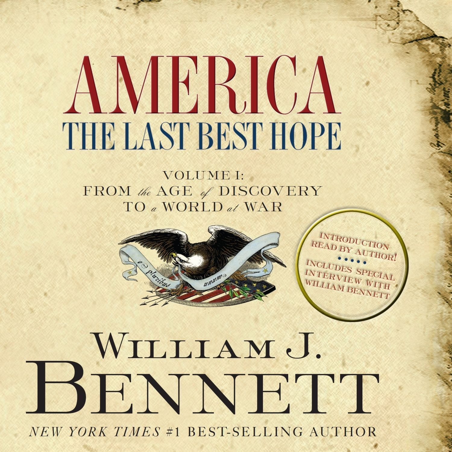 Printable America: The Last Best Hope (Volume I): From the Age of Discovery to a World at War Audiobook Cover Art