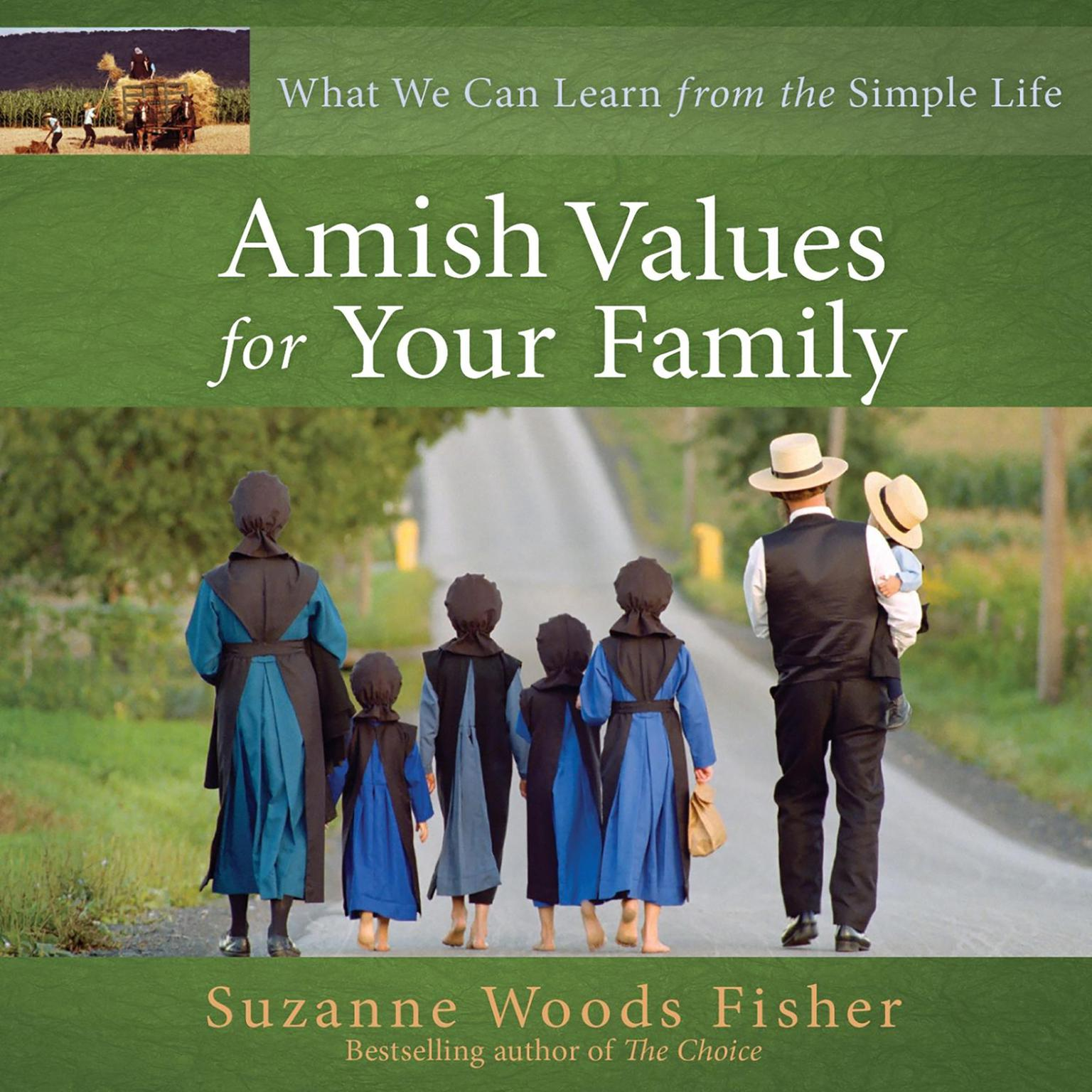 Printable Amish Values for Your Family: What We Can Learn from the Simple Life Audiobook Cover Art