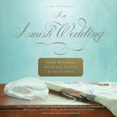 An Amish Wedding Audiobook, by Beth Wiseman