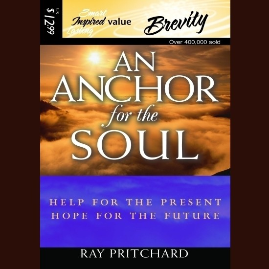 Printable An Anchor for the Soul: Help for the Present, Hope for the Future Audiobook Cover Art