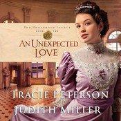 An Unexpected Love Audiobook, by Tracie Peterson, Judith Miller