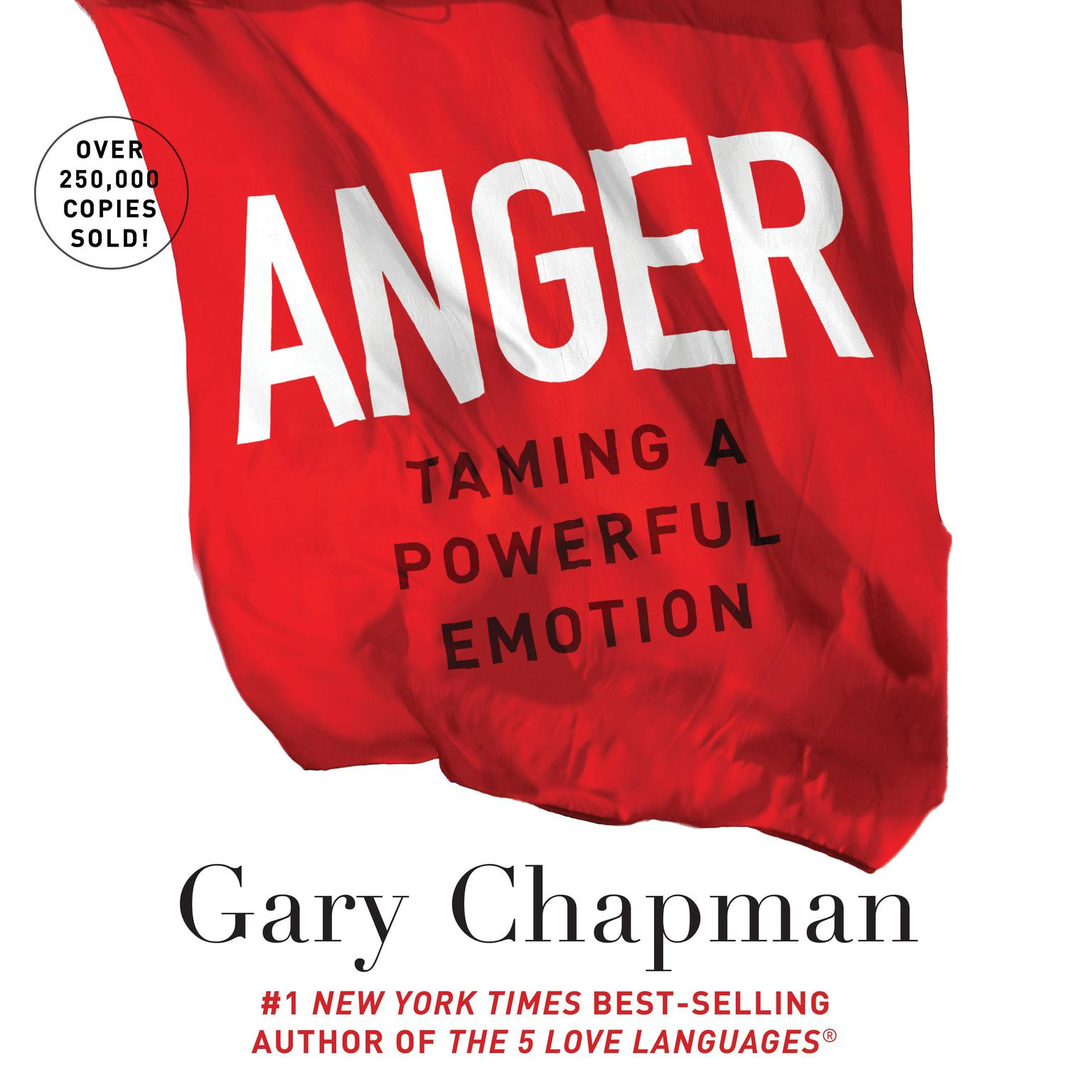 Printable Anger: Handling a Powerful Emotion in a Healthy Way Audiobook Cover Art