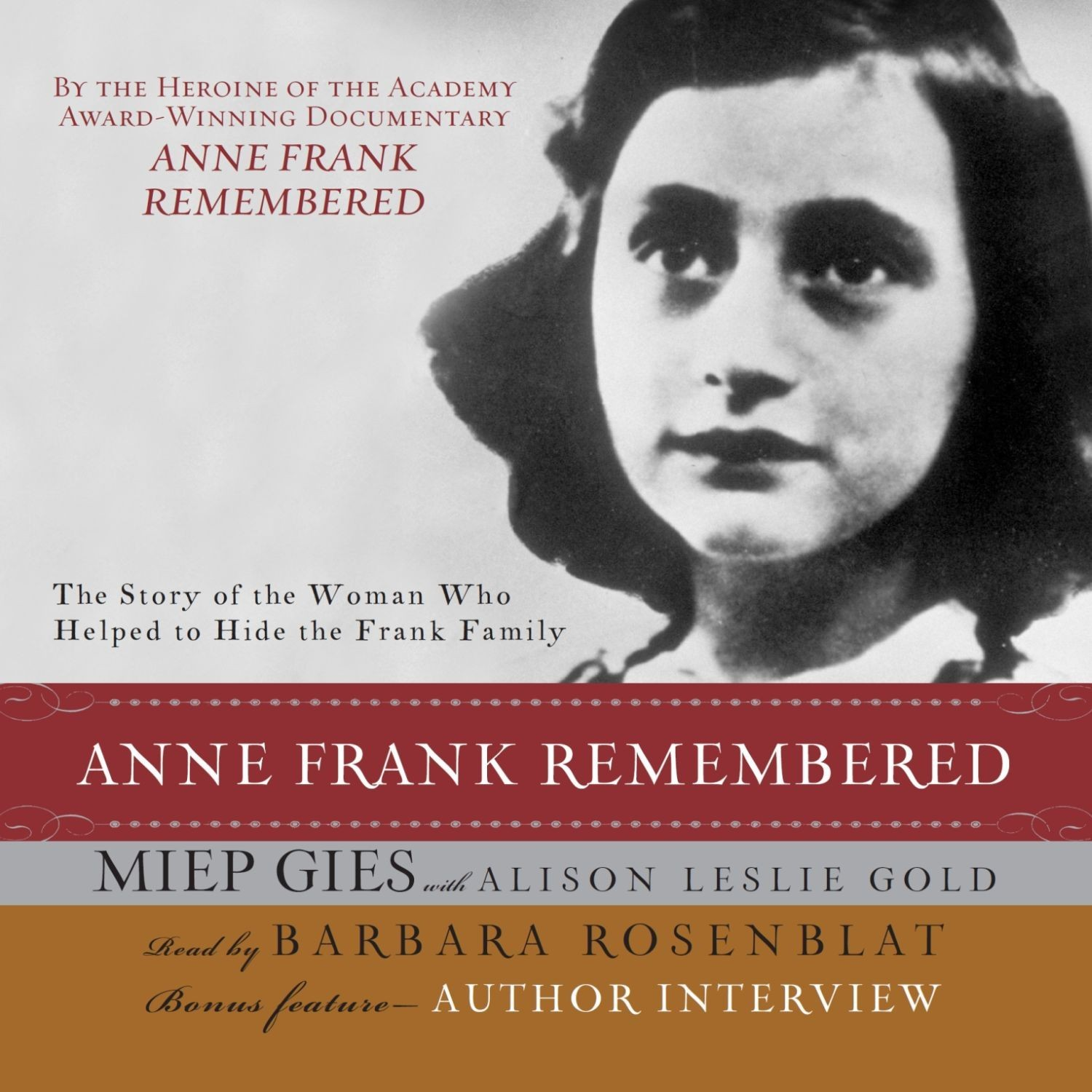 Printable Anne Frank Remembered: The Story of the Woman Who Helped to Hide the Frank Family Audiobook Cover Art