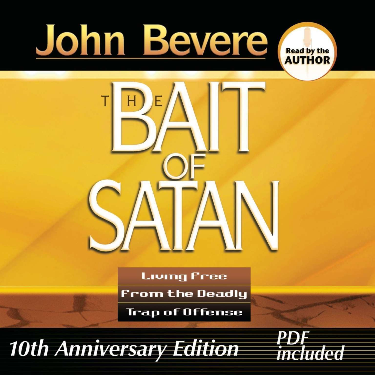 Printable The Bait of Satan: Living Free from the Deadly Trap of Offense Audiobook Cover Art