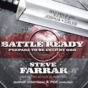 Battle Ready: Prepare to Be Used By God, by Steve Farrar