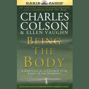 Being the Body, by Charles W. Colson