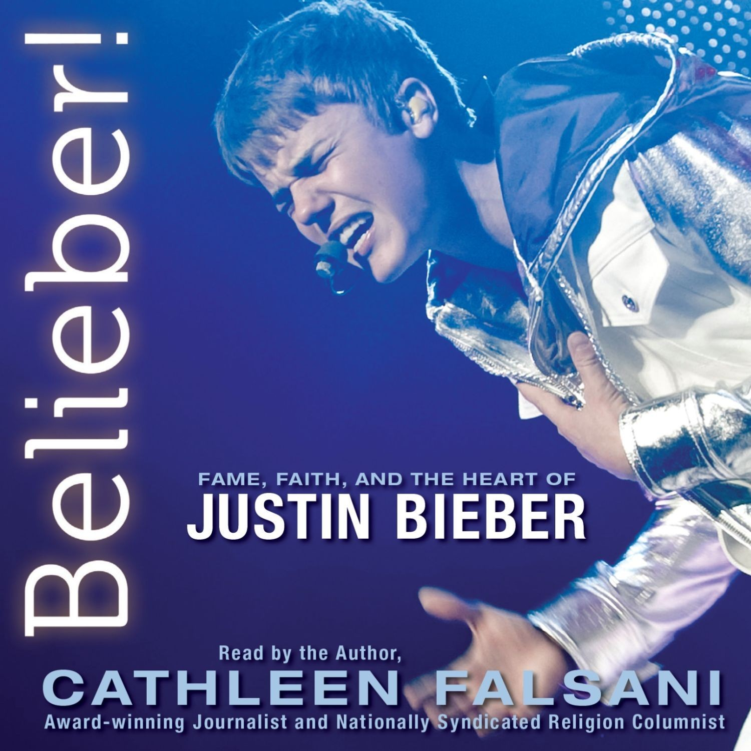 Printable Belieber!: Fame, Faith, and the Heart of Justin Bieber Audiobook Cover Art