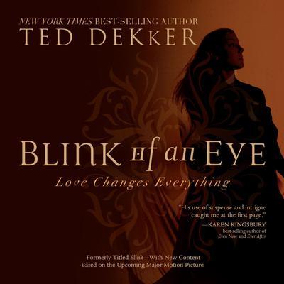 Blink of an Eye Audiobook, by Ted Dekker
