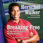 Breaking Free: My Life With Dissociative Identity Disorder Audiobook, by Herschel Walker