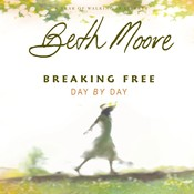 Breaking Free Day by Day, by Beth Moore