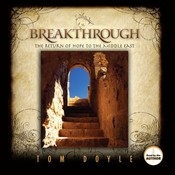 Breakthrough: The Return of Hope to the Middle East Audiobook, by Tom Doyle