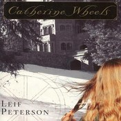 Catherine Wheels, by Leif Peterson