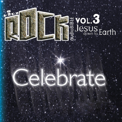 Celebrate: Jesus Down to Earth Audiobook, by various authors
