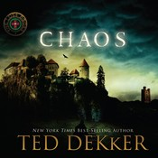 Chaos Audiobook, by Ted Dekker
