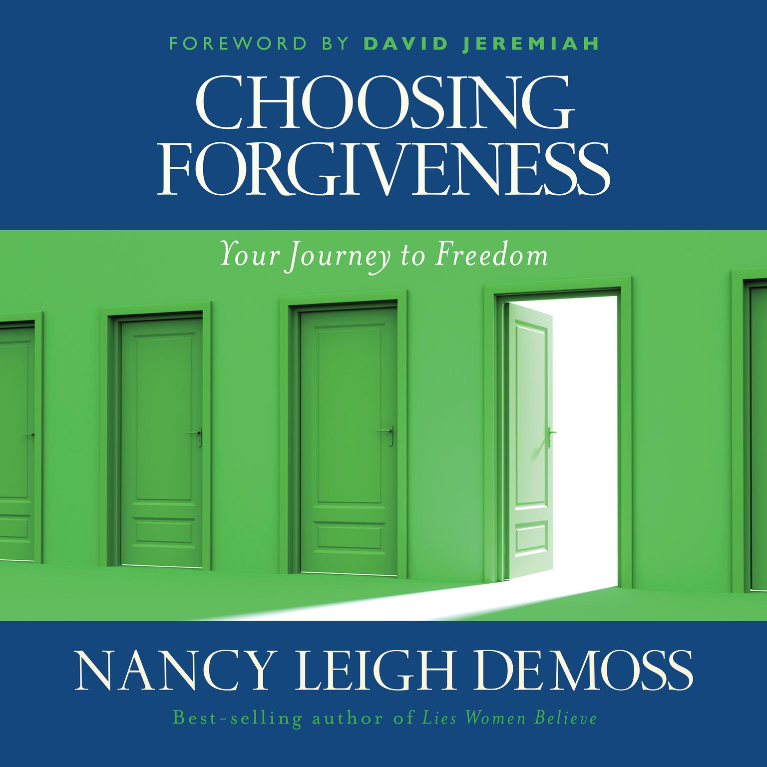 Printable Choosing Forgiveness: Your Journey to Freedom Audiobook Cover Art