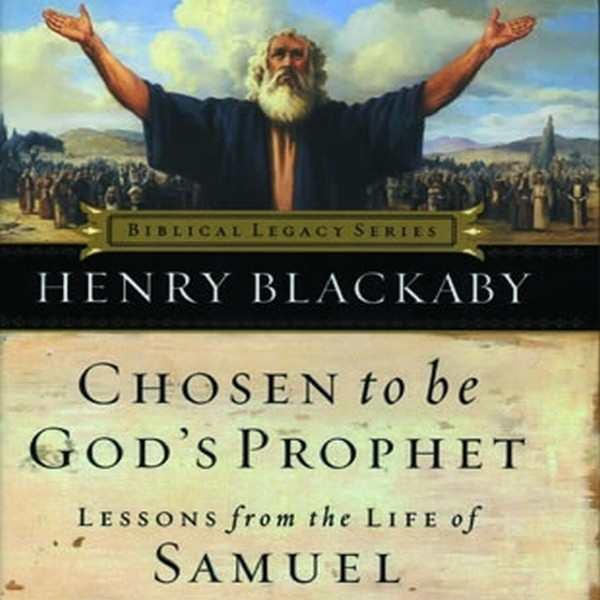 Printable Chosen to Be God's Prophet: Lessons from the Life of Samuel Audiobook Cover Art