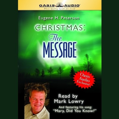 Christmas: The Message Audiobook, by Eugene H. Peterson