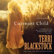 Covenant Child, by Terri Blackstock
