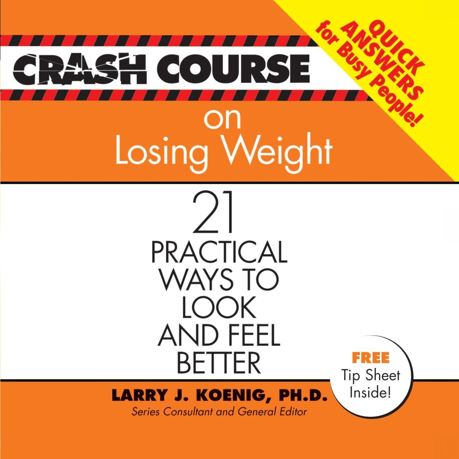 Printable Crash Course on Losing Weight: 21 Practical Ways to Look and Feel Better Audiobook Cover Art