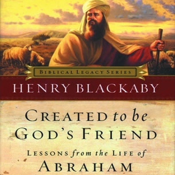 Printable Created to Be God's Friend: Lessons from the Life of Abraham Audiobook Cover Art